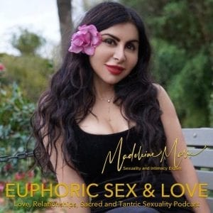Euphoric Sex and Love Podcast